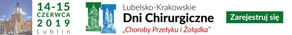 II Lubelsko-Krakowskie Dni Chirurgiczne 2019