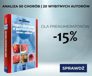 Zespoły chorobowe w gastroenterologii - Wydawnictwo Czelej